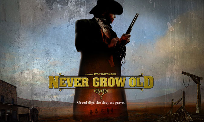Never Grow Old - Western (Film) Completion 2018.